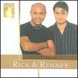 Warner 30 Anos: Rick & Renner