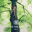 Under The Radar Volume 2