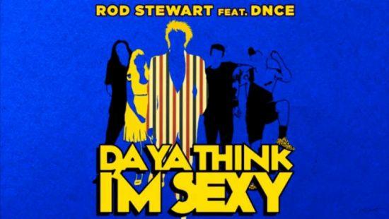 Rod Stewart Da Ya Think Im Sexy Dirty Weekend