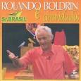 Rolando Boldrin e Convidados