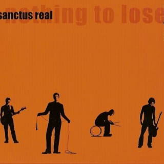 Sanctus Real - Nothing to Lose 2001