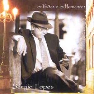 Sergio Lopes - Noites e Momentos 1998