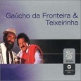 Warner 25 Anos: Gaúcho da Fronteira & Teixeirinha