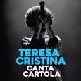 Teresa Cristina Canta Cartola