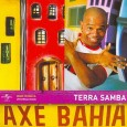 Ax� Bahia: Terra Samba