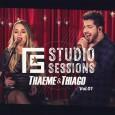 FS Studio Sessions: Thaeme & Thiago, Vol. 1 (EP)
