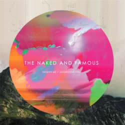 The Naked and Famous letras