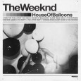 House of Balloons - Mixtape