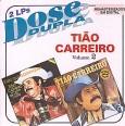 Tião Carreiro - Vol 2