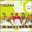 Série Bis: Tihuana