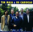 Tim Maia & Os Cariocas