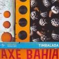 Ax� Bahia: Timbalada