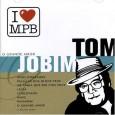 I Love MPB: Tom Jobim