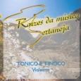 Raízes da Música Sertaneja - Vol.2