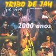 Tribo De Jah 2000 Anos