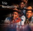 Para Sempre: Trio Nordestino
