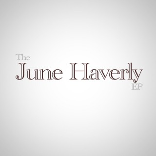 The June Haverly EP