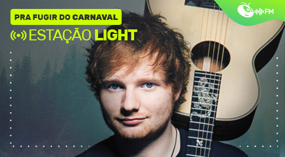 Para Fugir do Carnaval: Light