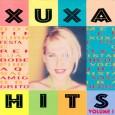 Xuxa Hits Vol. 1