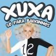Xuxa s� para Baixinhos 12 - � Pra Dan�ar