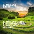 Zé Mariano Júnior E ROSMARINA SHOWS, C/ POPULAR E SERTANEJO.