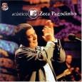 Acústico MTV - Zeca Pagodinho