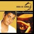 Roda de Samba com: Zeca Pagodinho