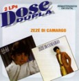 Dose Dupla: Zezé Di Camargo