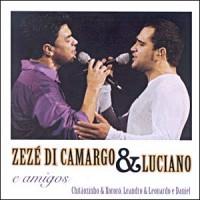 Zez� di Camargo e Luciano - & Amigos