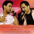 Zezé Di Camargo & Luciano Raridades 2007