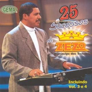 25 Sucessos De Zezo, O Príncipe Dos Teclados