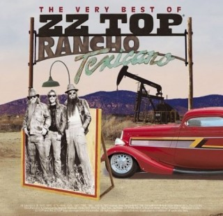 The Very Best of ZZ Top: Rancho Texano